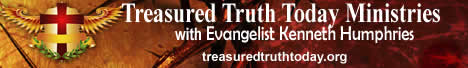 Treasured Truth Today Ministries with Kenneth Humphries